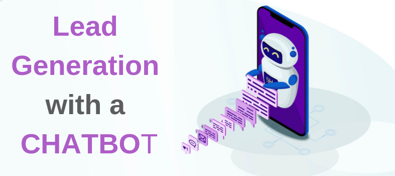 Lead Generation with a CHATBOT